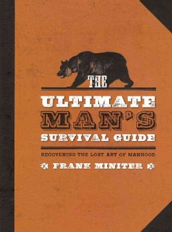 The Ultimate Man's Survival Guide (Hardcover)