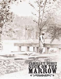 Suck on the Marrow (Paperback)