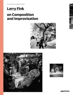 Larry Fink on Composition and Improvisation (Paperback)