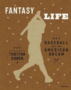 Fantasy Life: Baseball and the American Dream (Hardcover)