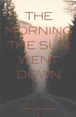 The Morning the Sun Went Down (Paperback)