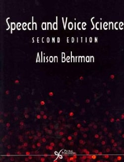 Speech and Voice Science (Paperback)