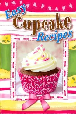 Easy Cupcake Recipes (Hardcover)