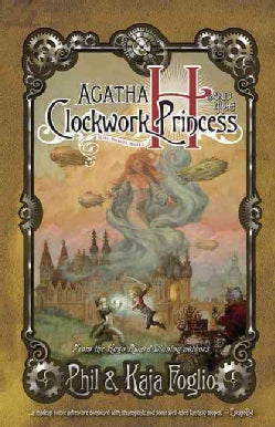 Agatha H. and the Clockwork Princess (Paperback)