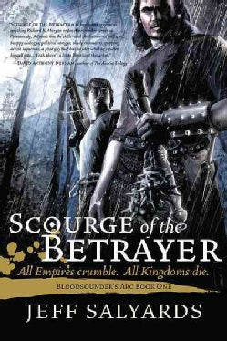 Scourge of the Betrayer (Paperback)