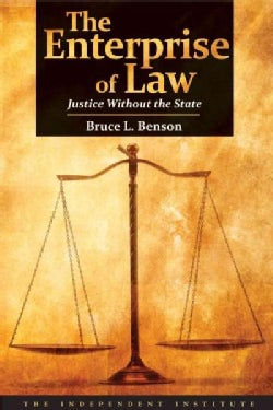 The Enterprise of Law: Justice Without the State (Paperback)