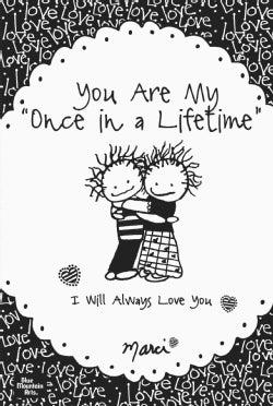 You Are My Once in a Lifetime: I Will Always Love You (Paperback)