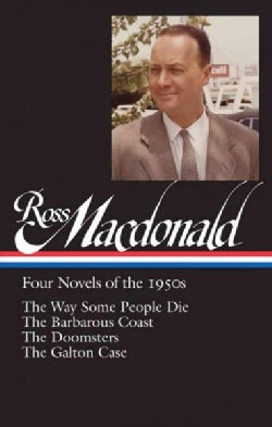 Ross Macdonald: Four Novels of the 1950s (Hardcover)