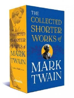 The Collected Shorter Works of Mark Twain (Hardcover)