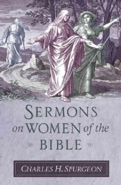 Sermons on Women of the Bible (Hardcover)