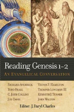 Reading Genesis 1-2: An Evangelical Conversation (Paperback)
