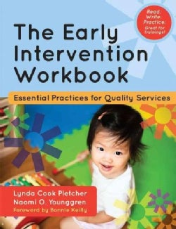 The Early Intervention Workbook: Essential Practices for Quality Services (Paperback)