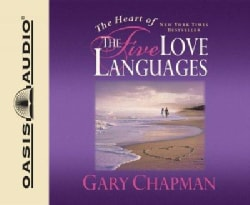 The Heart of the Five Love Languages (CD-Audio)