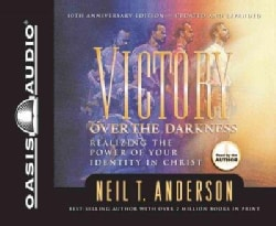 Victory over the Darkness: Realizing the Power of Your Identity in Christ (CD-Audio)