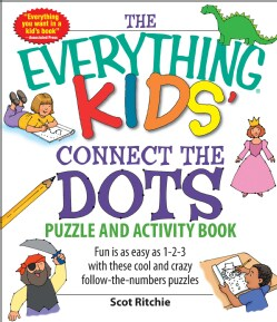 The Everything Kids' Connect the Dots Puzzle and Activity Book (Paperback)