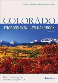 Colorado Environmental Law Handbook (Paperback)