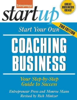 Start Your Own Coaching Business (Paperback)