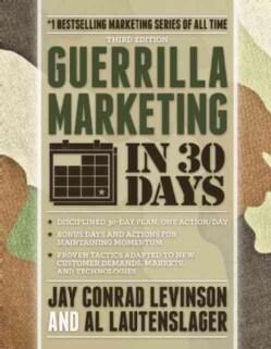 Guerrilla Marketing in 30 Days (Paperback)
