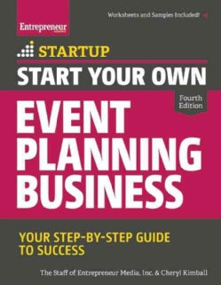 Start Your Own Event Planning Business: Your Step-by-Step Guide to Success (Paperback)