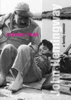 Strange Tribe: A Family Memoir (Hardcover)