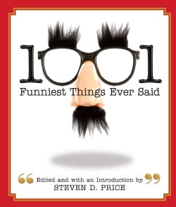 1001 Funniest Things Ever Said (Paperback)