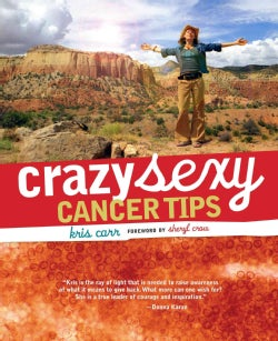 Crazy Sexy Cancer Tips (Paperback)