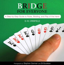 Knack Bridge for Everyone: A Step-by-Step Guide to Rules, Bidding, and Play of the Hand (Paperback)