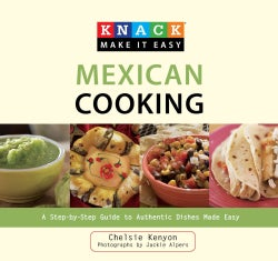 Knack Mexican Cooking: A Step-by-Step Guide to Authentic Dishes Made Easy (Paperback)