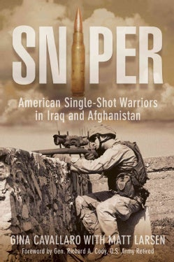 Sniper: American Single-Shot Warriors in Iraq and Afghanistan (Paperback)