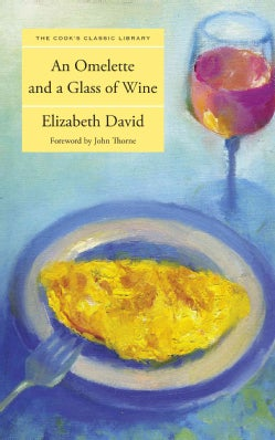 An Omelette and a Glass of Wine (Paperback)