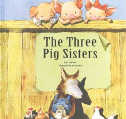 The Three Pig Sisters (Hardcover)