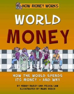 World Money: How the World Spends Its Money - and Why (Hardcover)