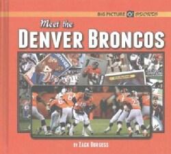 Meet the Denver Broncos (Hardcover)