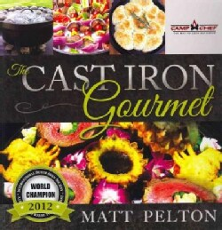 The Cast Iron Gourmet (Hardcover)