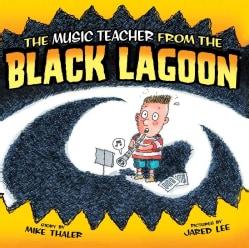 Music Teacher from the Black Lagoon (Hardcover)