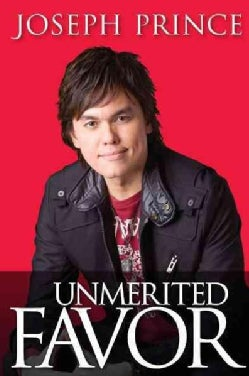 Unmerited Favor: Your Supernatural Advantage for a Successful Life (Hardcover)