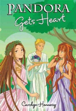 Pandora Gets Heart (Hardcover)