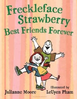 Freckleface Strawberry: Best Friends Forever (Hardcover)