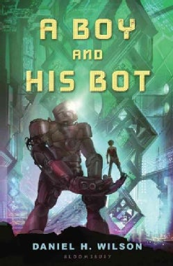 A Boy and His Bot (Paperback)