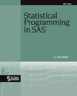 Statistical Programming in SAS (Paperback)