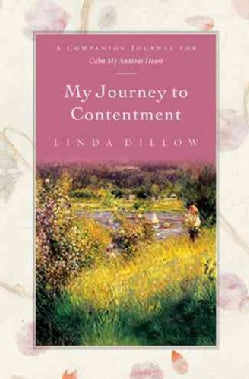 My Journey to Contentment: A Companion Journal For Calm My Anxious Heart (Hardcover)