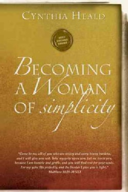 Becoming a Woman of Simplicity (Paperback)
