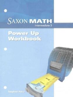 Saxon Math Intermediate 5 Power Up (Paperback)