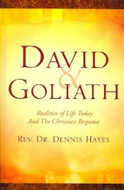 David & Goliath: Realities of Life Today and the Christian Response (Paperback)