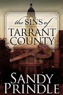 The Sins of Tarrant County (Paperback)
