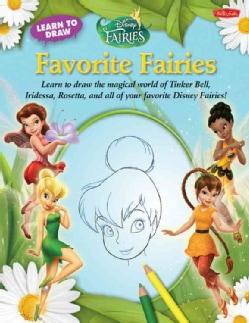 Learn to Draw Disney Fairies Favorite Fairies (Paperback)