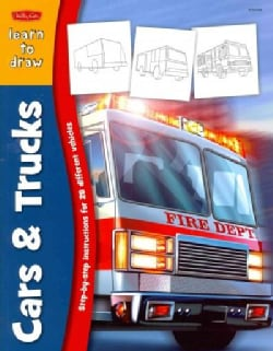 Learn to Draw Cars & Trucks: Learn to Draw and Color 28 Different Vehicles, Step by Easy Step, Shape by Simple Sh... (Paperback)