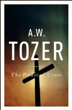 The Radical Cross (Paperback)