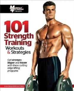 101 Strength Training Workouts & Strategies (Paperback)