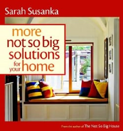 More Not So Big Solutions for Your Home (Paperback)